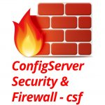 آموزش نصب و کانفیگ و استفاده از ConfigServer Firewall & Security  در سرور های لینوکس